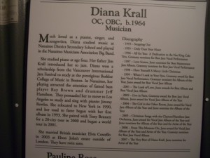 world famous singer Diana Krall is from Nanaimo
