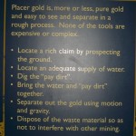 description of placer mining, as opposed to the type of mining done in Val D'or, QC (my first stop on my RVing journey)