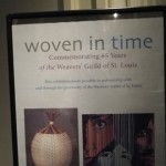the Woven in Time exhibit