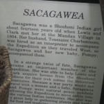 a little bit about their Shoshone guide, Sacagawea, the wife of a French-Canadian interpreter