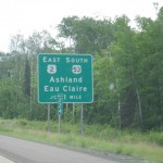 I love the French names in Wisconsin, like Eau Claire and Fond du Lac