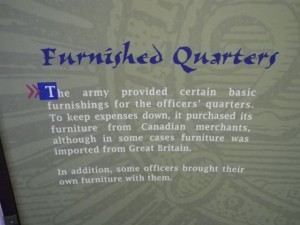 The army furnished the quarters with Canadian-made furniture to reduce costs, but there were still a lot of British imports.
