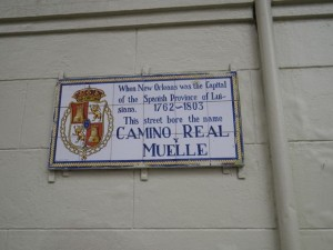 Many streets in the French Quarter have signs showing the original name of the street from when the Spaniards owned NOLA.