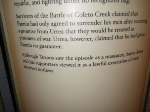 Santa Anna called the massacre the legitimate execution of outlaws.