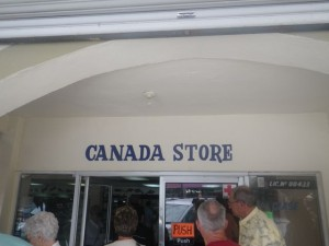 I find it hilarious that the big store on the tourist strip is 'The Canada Store.'