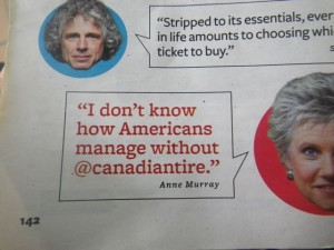 "Anne Murray: ""I don't know how Americans manage without Canadian Tire."" Me neither."